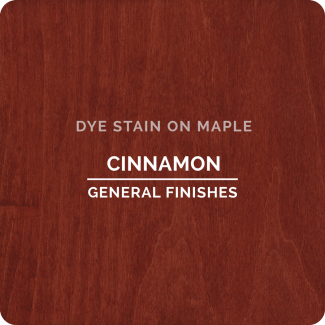 General Finishes Water Based Dye Stain - Cinnamon (ON MAPLE)
