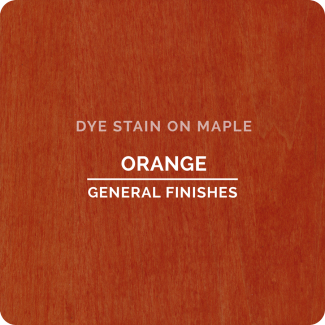 General Finishes Water Based Dye Stain - Orange (ON MAPLE)
