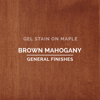 General Finishes Oil Based Gel Stain - Brown Mahogany (ON MAPLE)