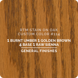 General Finishes RTM Wood Stain Custom Color Color - #114 (ON OAK)