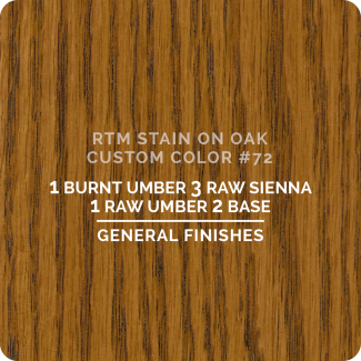 General Finishes RTM Wood Stain Custom Color Color - #72 (ON OAK)