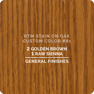 General Finishes RTM Wood Stain Custom Color Color - #81 (ON OAK)