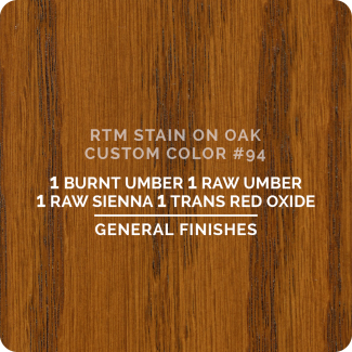 General Finishes RTM Wood Stain Custom Color Color - #94 (ON OAK)