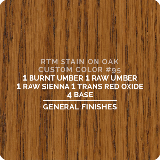 General Finishes RTM Wood Stain Custom Color Color - #95 (ON OAK)