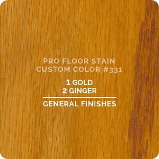 Pro Floor Stain - Custom Color #331