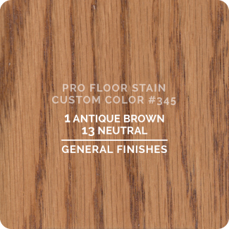 Pro Floor Stain - Custom Color #345