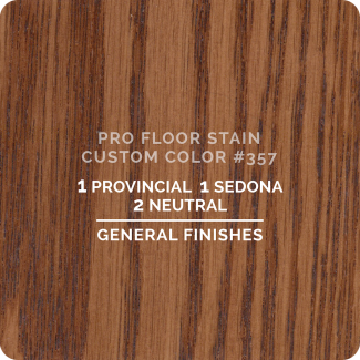 Pro Floor Stain - Custom Color #357