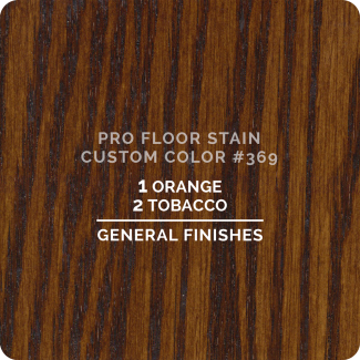Pro Floor Stain - Custom Color #369