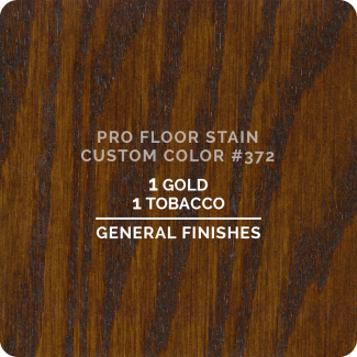 Pro Floor Stain - Custom Color #372