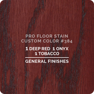 Pro Floor Stain - Custom Color #384