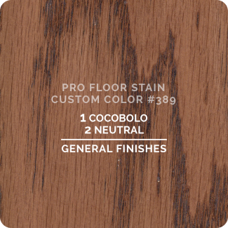 Pro Floor Stain - Custom Color #389
