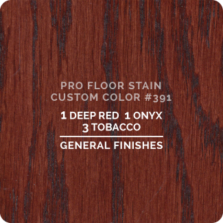 Pro Floor Stain - Custom Color #391
