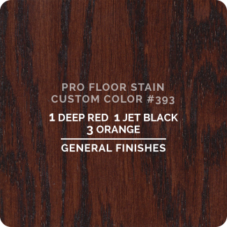 Pro Floor Stain - Custom Color #393