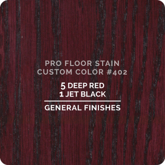 Pro Floor Stain - Custom Color #402