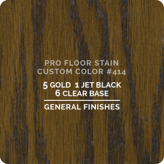 Pro Floor Stain - Custom Color #414