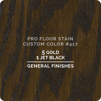 Pro Floor Stain - Custom Color #417