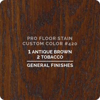 Pro Floor Stain - Custom Color #420