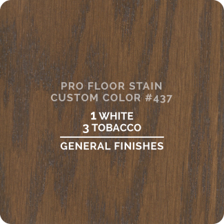 Pro Floor Stain - Custom Color #437