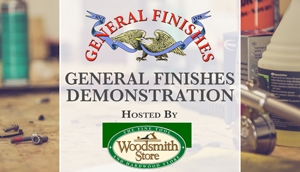 General Finishes Demonstration at Woodsmith Store in Clive, IA